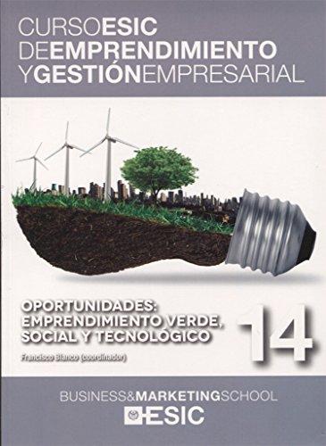 Oportunidades: emprendimiento verde, social y tecnológico: Blanco Jiménez, Francisco