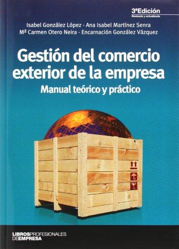 GESTION DEL COMERCIO EXTERIOR DE LA EMPRESA: Encarnación González Vázquez;