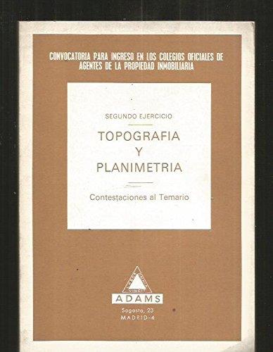 9788473570954: TOPOGRAFIA Y PLANIMETRIA. SEGUNDO EJERCICIO. CONTESTACIONES AL TEMARIO
