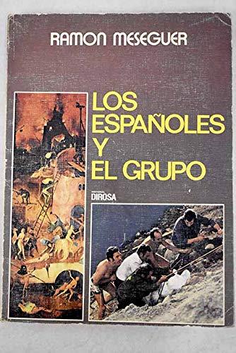 9788473580304: Los españoles y el grupo (Colección Documentación y ensayo)
