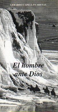 9788473595063: EL HOMBRE ANTE DIOS.