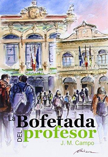 9788473597173: La Bofetada Del Profesor