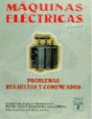 9788473601627: Problemas resueltos de maquinas electricas