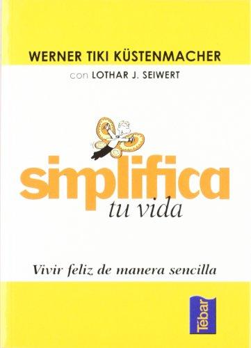 9788473602037: Simplifica tu vida