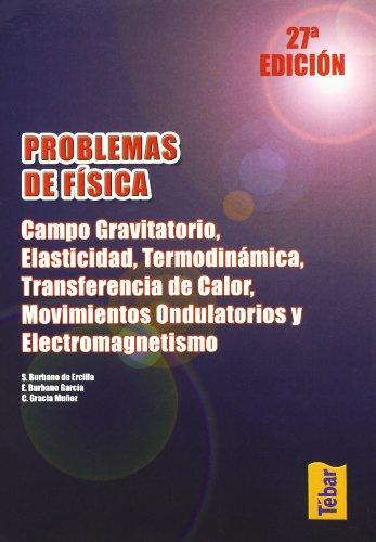 Campo gravitatorio, elasticidad, termodinámica, transferencia de calor,: AA.Vv.