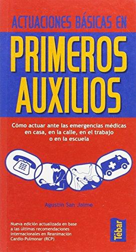 9788473602426: Actuaciones basicas en primeros auxilios
