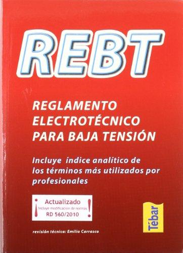 9788473602716: REBT. Reglamento electrotécnico para baja tensión (incluye índice analítico)