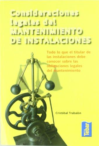 9788473603133: Consideraciones legales del mantenimiento de instalaciones
