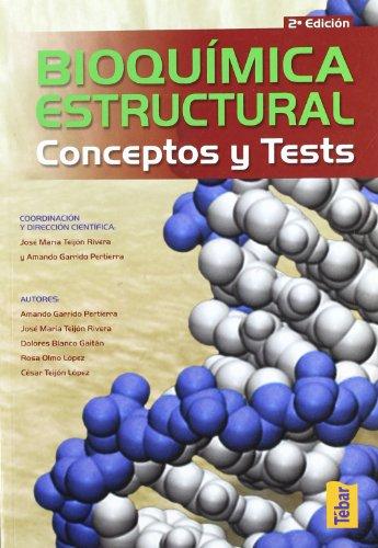 Bioquímica estructural. Conceptos y tests: José María, Teijón