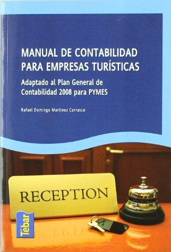 Manual de Contabilidad para Empresas Turisticas: Martinez Carrasco, Rafael