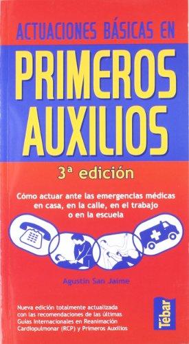 9788473603539: Actuaciones básicas en primeros auxilios