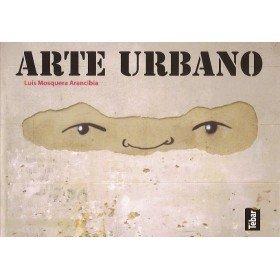 9788473603553: Arte Urbano