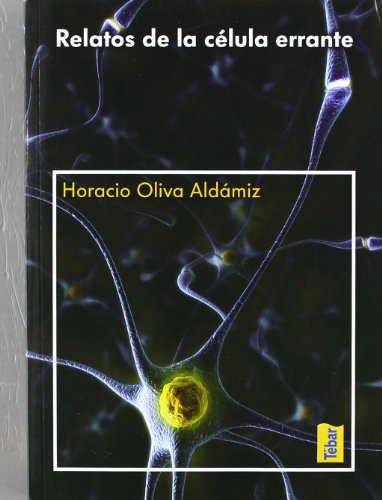 9788473603577: Relatos de la célula errante