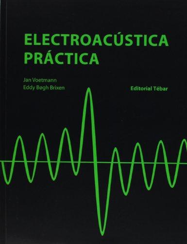 9788473604826: Electroacústica Práctica