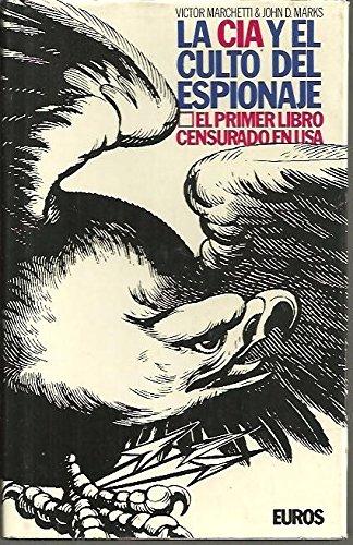 9788473640152: LA CIA Y EL CULTO DEL ESPIONAJE