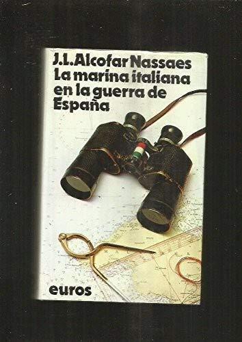 9788473640510: La Marina Italiana en la guerra de España (Colección Historia y tiempo)