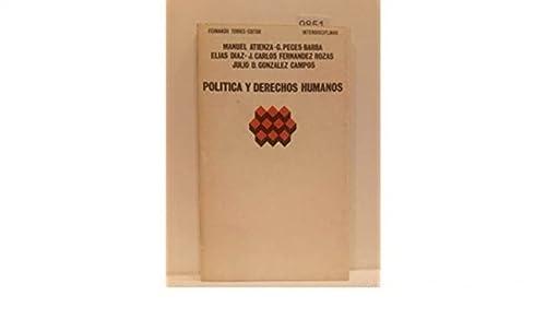POLITICA Y DERECHOS HUMANOS: Manuel Atienza/Gregorio Peces
