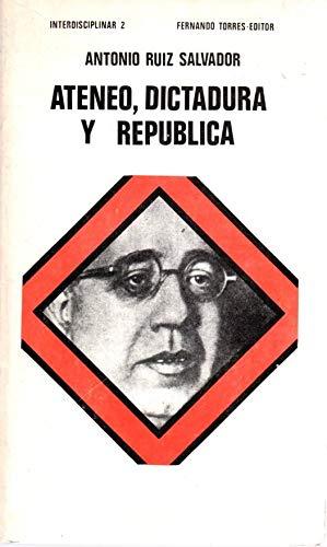 9788473660693: ateneo,_dictadura,_republica