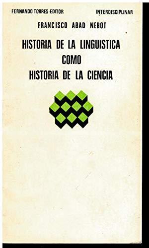Historia de la lingüística como historia de: ABAD NEBOT, Francisco