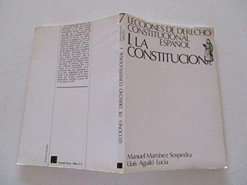LECCIONES DE DERECHO CONSTITUCIONAL ESPAÑOL. I LA: MANUEL MARTINEZ SOSPEDRA