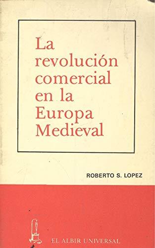 9788473700498: La revolución comercial en la Europa medieval