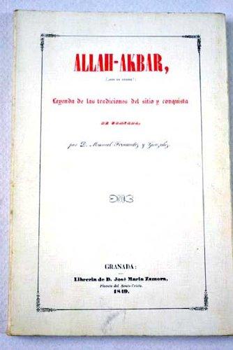 Allah-Akbar = Dios es grande : leyenda: Fernández y González,