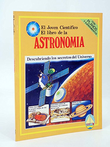 9788473740388: Libro de la astronomia. el joven cientifico