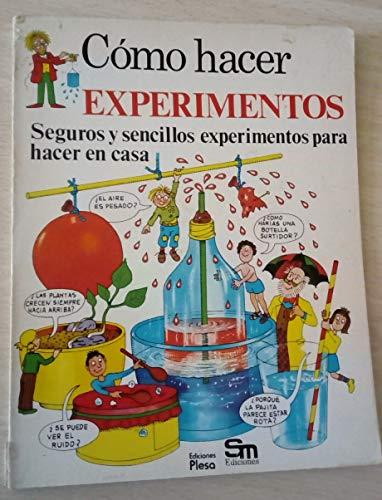 9788473740401: Como hacer experimentos Seguros y sencillos experimentos para hacer en casa