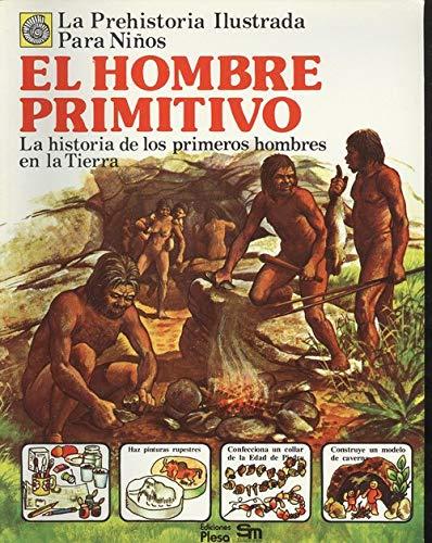 HOMBRE PRIMITIVO EL: McCord A.