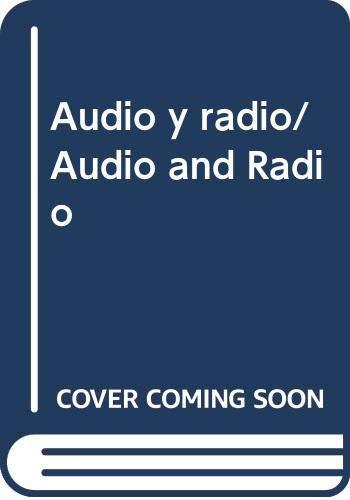 Audio y radio/Audio and Radio: John Hawkins; Susan