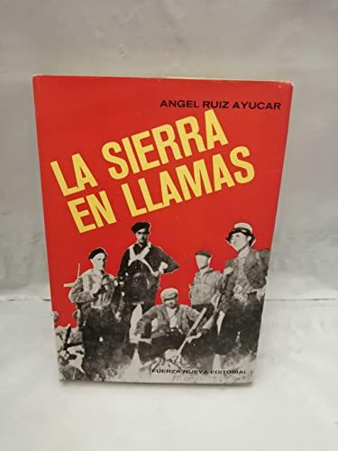 9788473780001: LA SIERRA EN LLAMAS