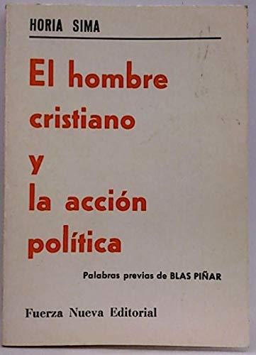 9788473780032: El hombre cristiano y la accion politica