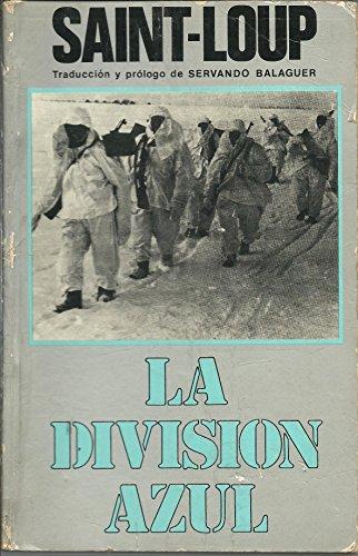 9788473780278: La Division Azul. Cruzada Española De Leningrado Al Gulag