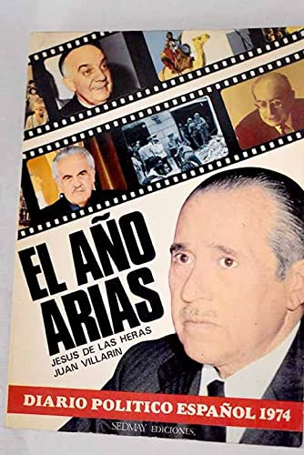 9788473800150: El año Arias : diario político español