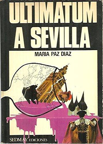 ULTIMATUM A SEVILLA. - DIAZ Maria Paz.