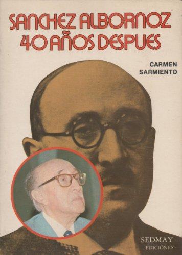 9788473801102: Sánchez Albornoz 40 años después