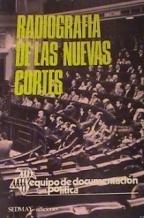 Radiografia de las Nuevas Cortes: Equipo de Documentación