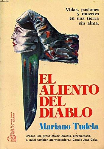 El aliento del diablo.: Tudela, Mariano.