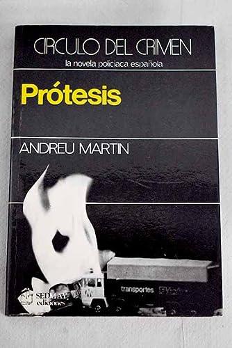 9788473804738: Prótesis (Círculo del crimen) (Spanish Edition)