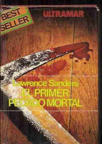 9788473860062: EL PRIMER PECADO MORTAL.