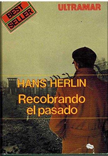 Recobrando el pasado: Hans Herlin