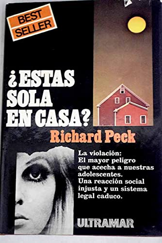 ESTAS SOLA EN CASA?: Richard Peck