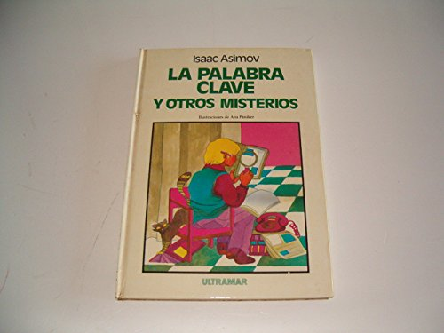 9788473861830: LA Palabra Clave Y Ostros Misterios/the Key Word and Other Mysteries (Spanish Edition)