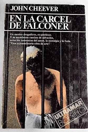 EN LA CARCEL DE FALCONER: John Cheever
