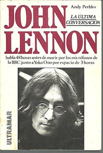 9788473862813: John Lennon La Ultima Conversacio