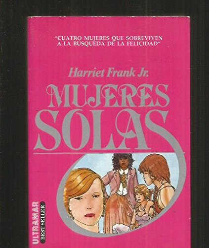 MUJERES SOLAS.: Harriet. FRANK JR