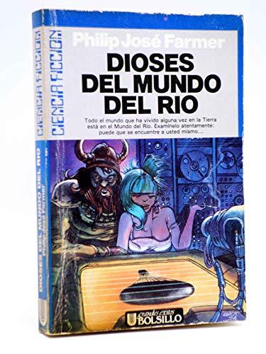 9788473863506: Dioses del Mundo del Rio (Spanish Edition)