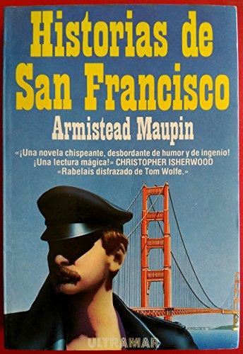 9788473863643: Historias de San Francisco. Novela.