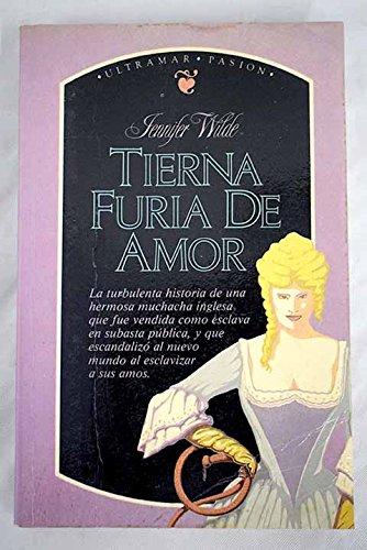 9788473864435: Tierna furia de amor. Traducción de Olga Más.