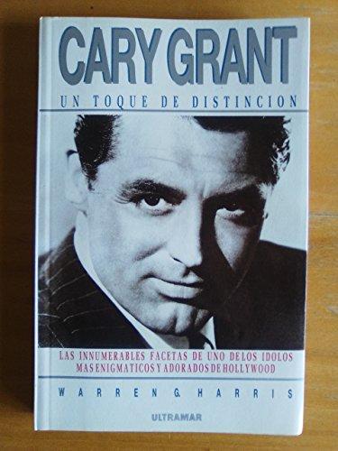 9788473865128: Cary grant : un toque de distincion